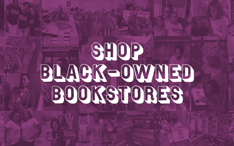Shop Black-Owned Bookstores